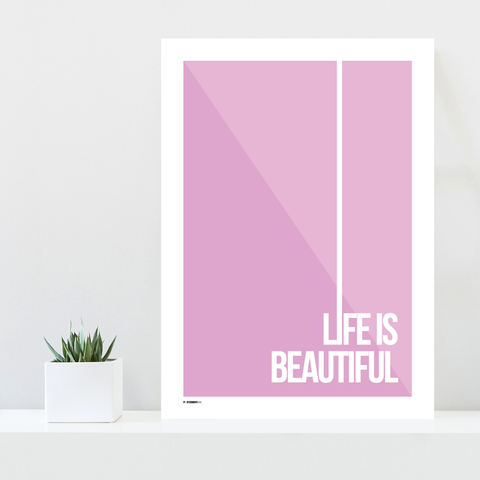 Grafisk plakat - graphic design poster - purple pink qoute - life is beautiful - posterboy.dk