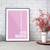 Life is beautiful plakat