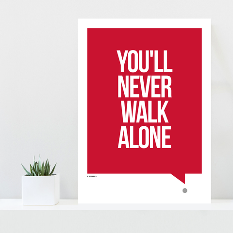 Liverpool plakat - you'll never walk alone poster