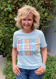 Be Kind Ice Blue Tee