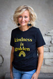 Black Kindness Is Golden Tee