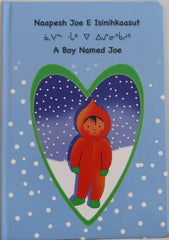 A Boy Named Joe - Northern Expressions | Northern Expressions - Gift | | Canadian Indigenous & Inuit Art