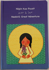 Neebin's Great Adventure - Northern Expressions | Northern Expressions - Gift | | Canadian Indigenous & Inuit Art
