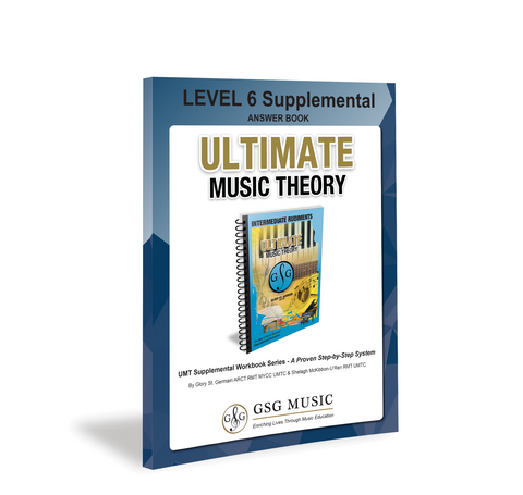 Ultimate Music Theory Level 6 Supplemental Answer Book
