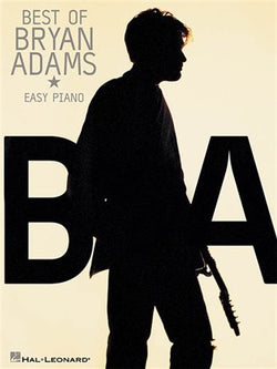 THE BEST OF BRYAN ADAMS: FOR EASY PIANO