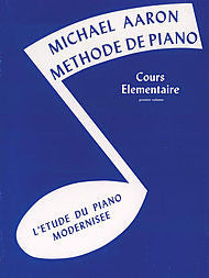 Michael Aaron Piano Course, Book 1  French Language Edition - Canada
