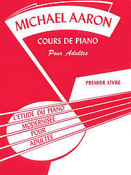 Michael Aaron Piano Course, Adult Book, Book 1  French Language Edition - Canada