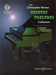 The Christopher Norton Country Preludes Collection (Piano Solo) - Canada