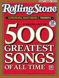 Selections from Rolling Stone Magazine's 500 Greatest Songs of All Time, Volume 1 (Trombone) - Canada