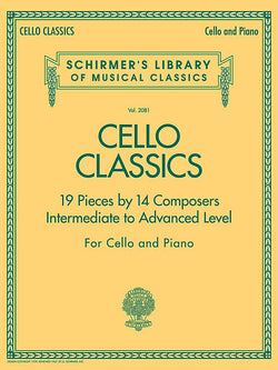 Cello Classics :19 Pieces  by 14 Composers - Intermediate to Advanced Level (Cello & Piano) - Canada