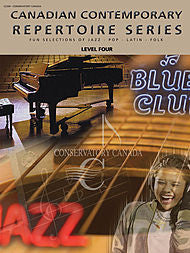 Conservatory Canada Canadian Contemporary Repertoire Series - Piano, Level 4 - Canada