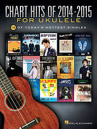 Chart Hits of 2014-2015 for Ukulele - Canada