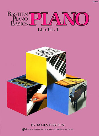 Bastien Piano Basics, Level 1, Piano By: James Bastien - Canada
