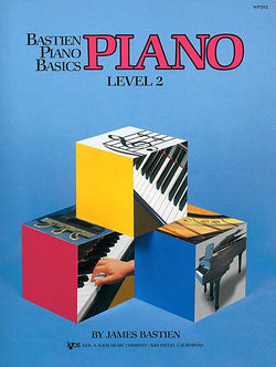 Bastien Piano Basics, Level 2, Piano By: James Bastien - Canada