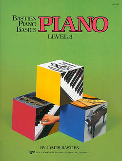 Bastien Piano Basics, Level 3, Piano By: James Bastien - Canada