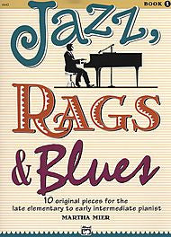 Martha Mier - Jazz, Rags & Blues - Book 1 (Piano Solo) - Canada