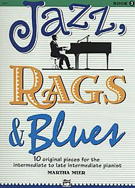 Martha Mier - Jazz, Rags & Blues - Book 3 (Piano Solo) - Canada