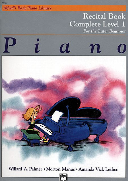 Alfred's Basic Piano Course - Recital Book - Complete Level 1 (1A/1B) For the Later Beginner - Canada