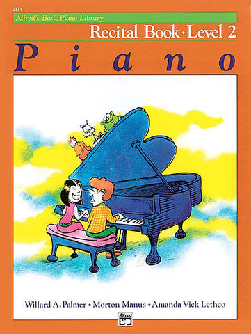 Alfred's Basic Piano Course - Recital Book (Level 2) - Canada