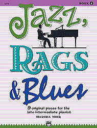 Martha Mier - Jazz, Rags & Blues - Book 4 (Piano Solo) - Canada