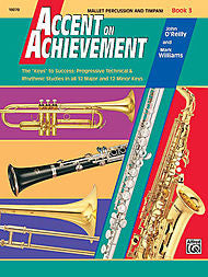 Accent On Achievement - Mallet Percussion & Timpani, Book 3 - Canada