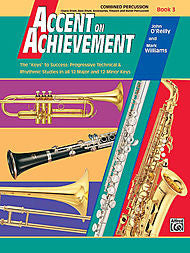 Accent On Achievement - Combined Percussion, Book 3 - Canada