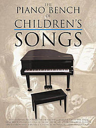 The Piano Bench of Children's Songs (Piano Solo)