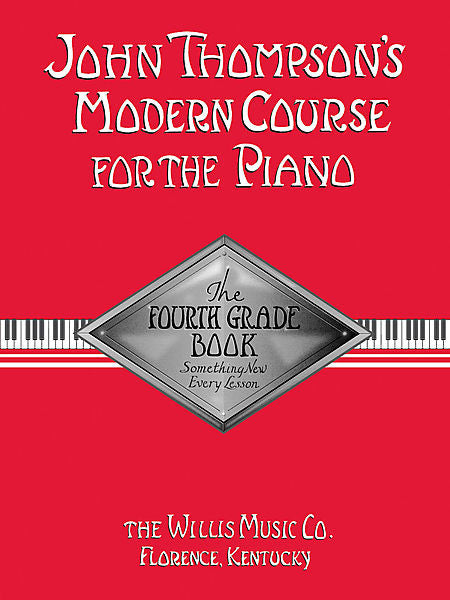 John Thompson's Modern Course for the Piano - The Fourth Grade Book - Canada