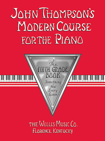 John Thompson's Modern Course for the Piano - The Fifth Grade Book - Canada