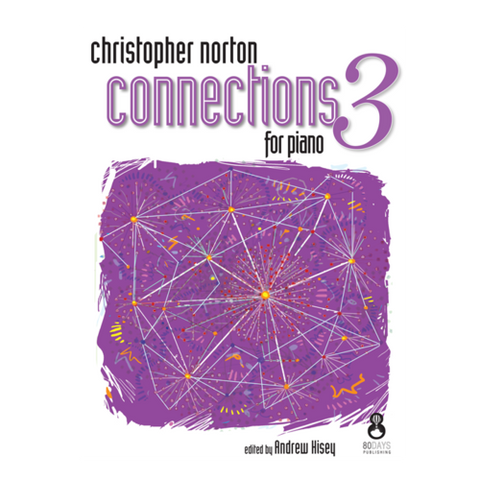 Christopher Norton Connections For Piano - Repertoire 3