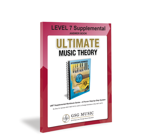 Ultimate Music Theory Level 7 Supplemental Answer Book