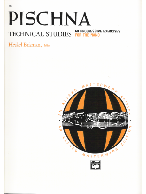 Pischna - Technical Studies - 60 Progressive Studies For The Piano