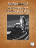 Explorations 3: Music History from 19th Century to Present - Canada