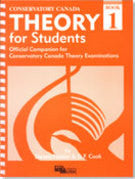 Conservatory Canada - Theory for Studends, Book 1 - Canada
