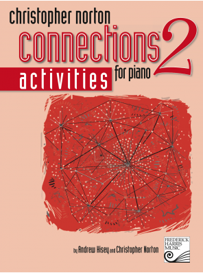 Christopher Norton Connections For Piano - Activities 2 - Canada