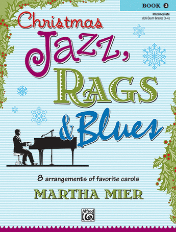 Christmas Jazz, Rags & Blues - Book 2