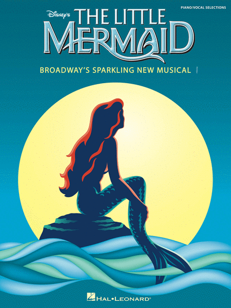 The Little Mermaid - PVG - Broadway's Sparkling New Musical