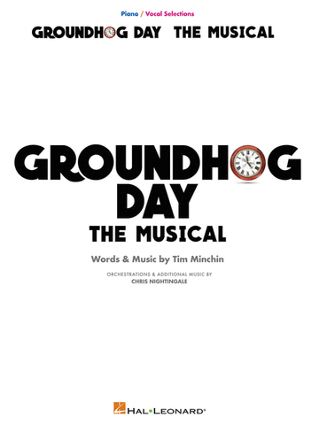 Groundhog Day - PVG - The Musical Piano/Vocal Selections