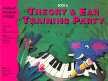 Bastiens' Invitation to Music Theory and Ear Training Party - Book A - Canada