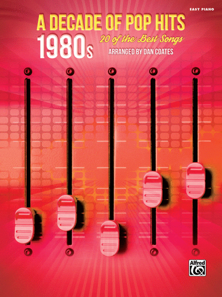 A Decade of Pop Hits - 1980s