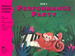 Bastiens' Invitation to Music Performance Party - Book A - Canada