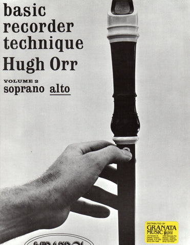 Hugh Orr - Basic Recorder Technique - Alto, Volume 2 - Canada