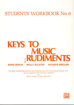 Keys to Music Rudiments - Students' Workbook No. 6 - Canada