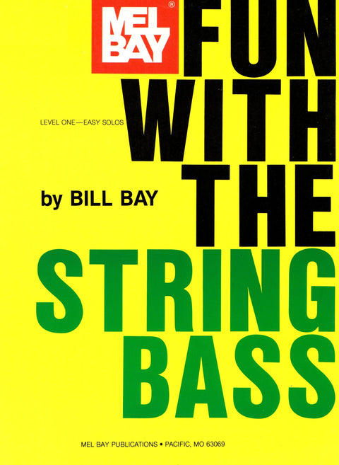 Fun with the String Bass - Level One (Easy Solos) - Canada