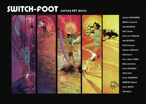 Switch-Foot - Surfing, Art & Music
