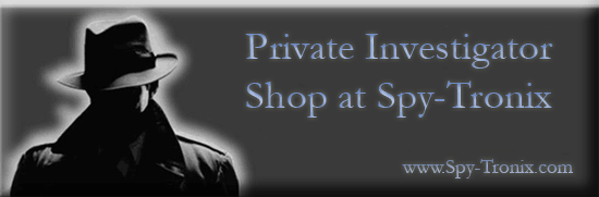 private investigators - detectives - law enforcement shop at Spy-Tronix