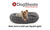 How to Wash Your DogSheetz Dog Bed Cover and DogSheetz Blanket.