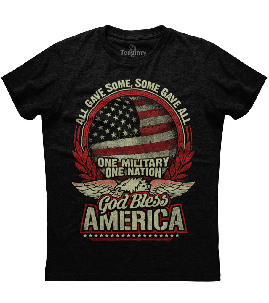 All Gave Some Some Gave All God Bless America T-shirt