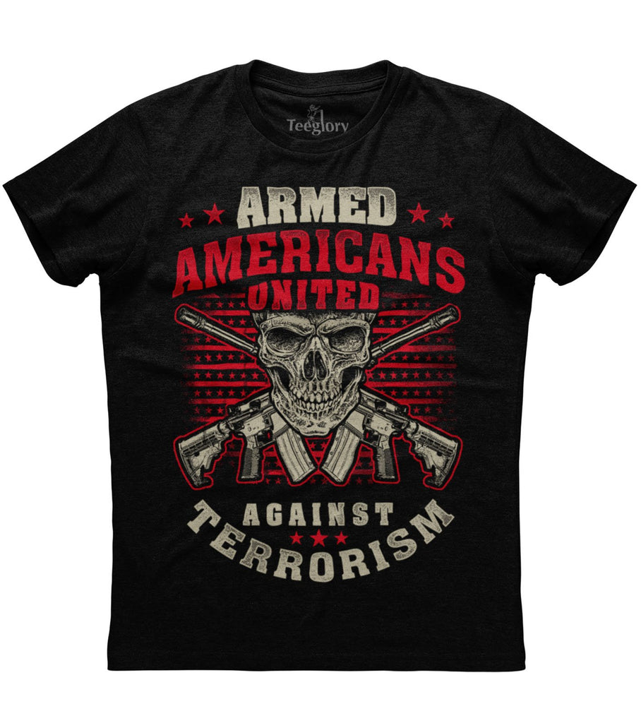 Armed Americans United Against Terrorism T-shirt