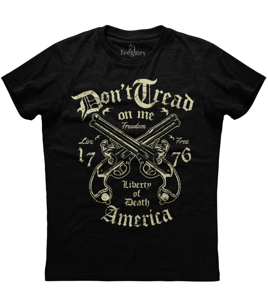 Don't Tread One Me Liberty Of Death T-shirt